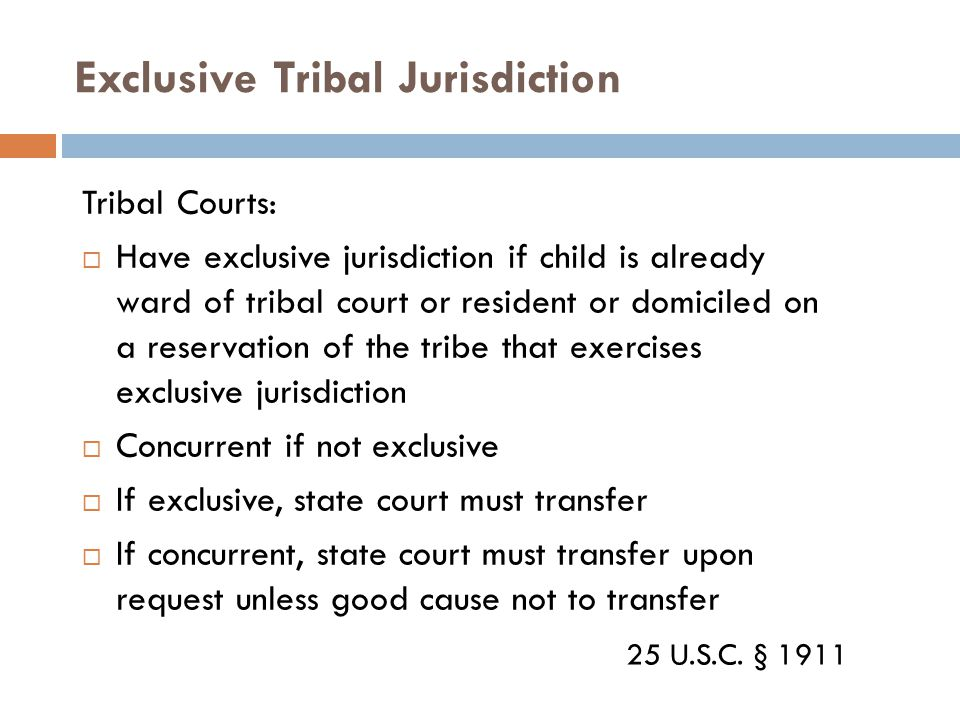 Exclusive Tribal Jurisdiction
