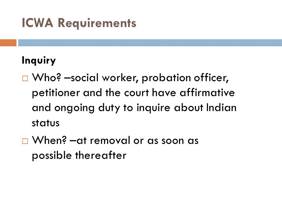 ICWA Requirements Inquiry.
