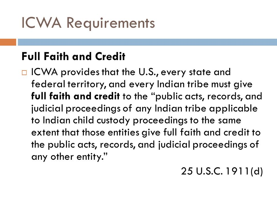 ICWA Requirements Full Faith and Credit