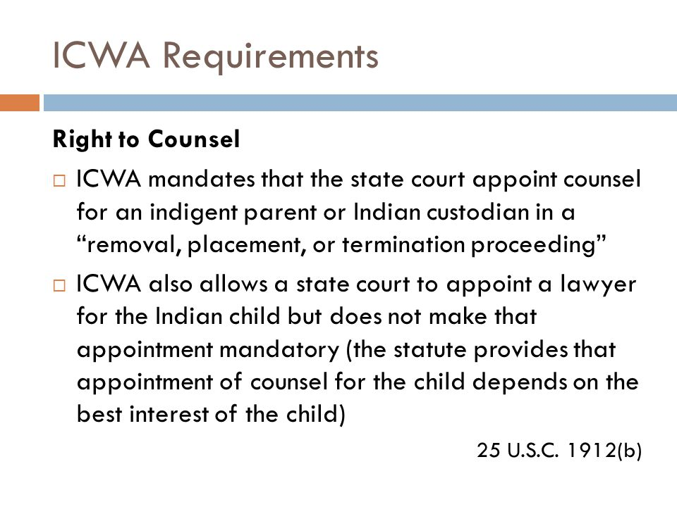 ICWA Requirements Right to Counsel