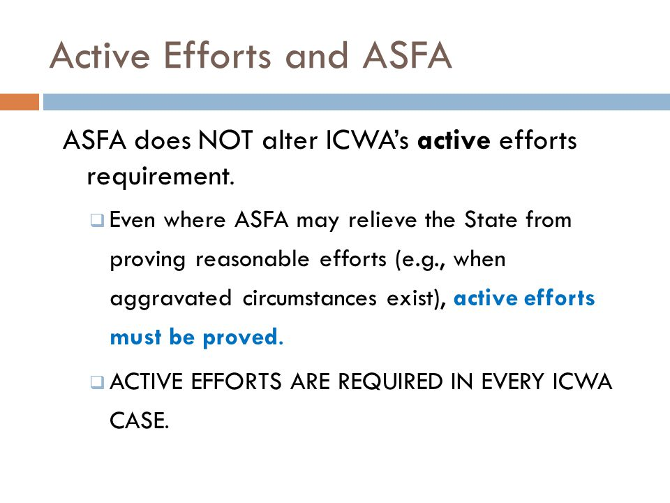 Active Efforts and ASFA