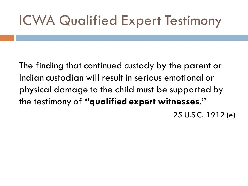 ICWA Qualified Expert Testimony
