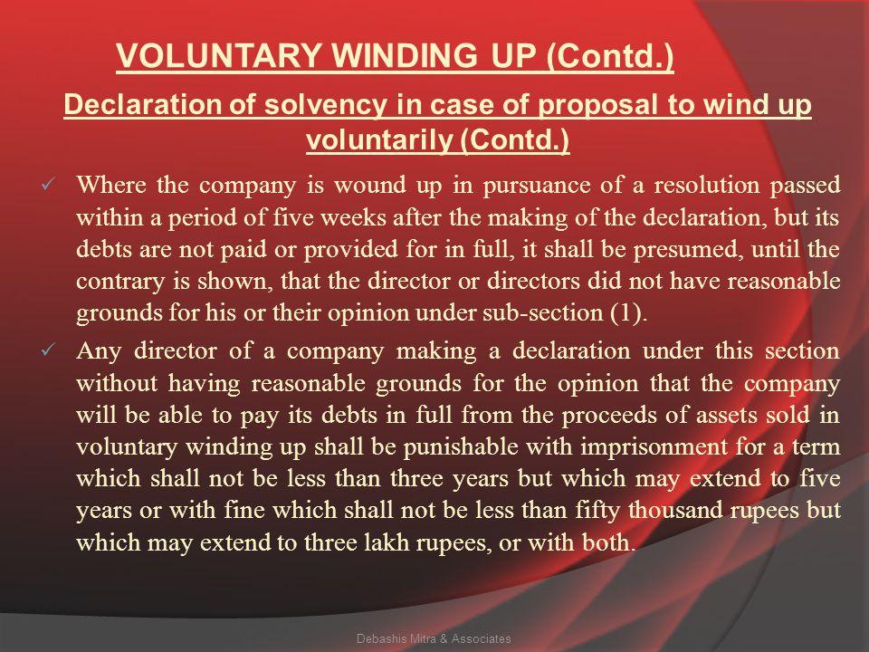 VOLUNTARY WINDING UP (Contd.)