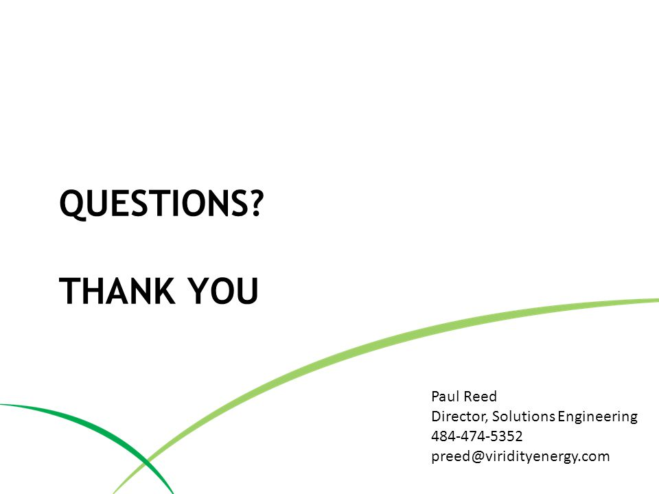 Questions Thank you Paul Reed Director, Solutions Engineering
