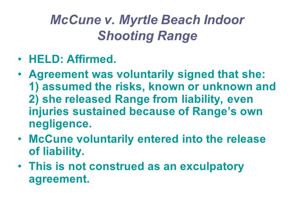 McCune v. Myrtle Beach Indoor Shooting Range