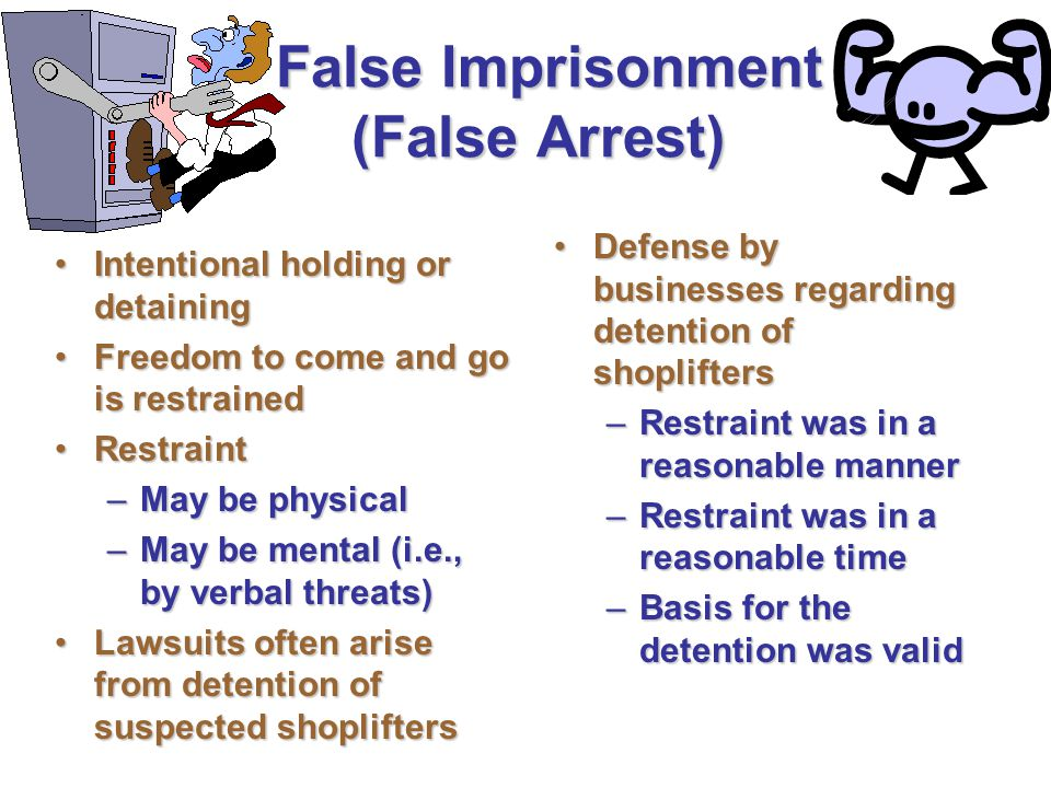 False Imprisonment (False Arrest)