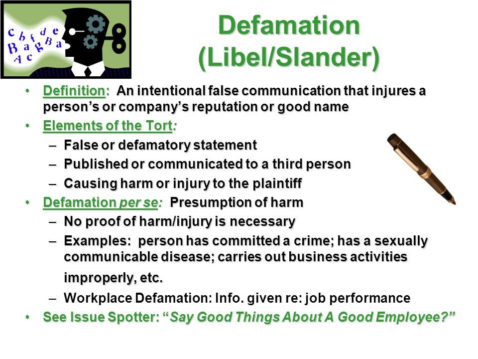 Defamation (Libel/Slander)