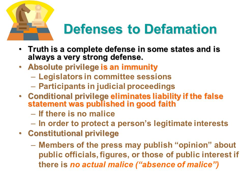 Defenses to Defamation
