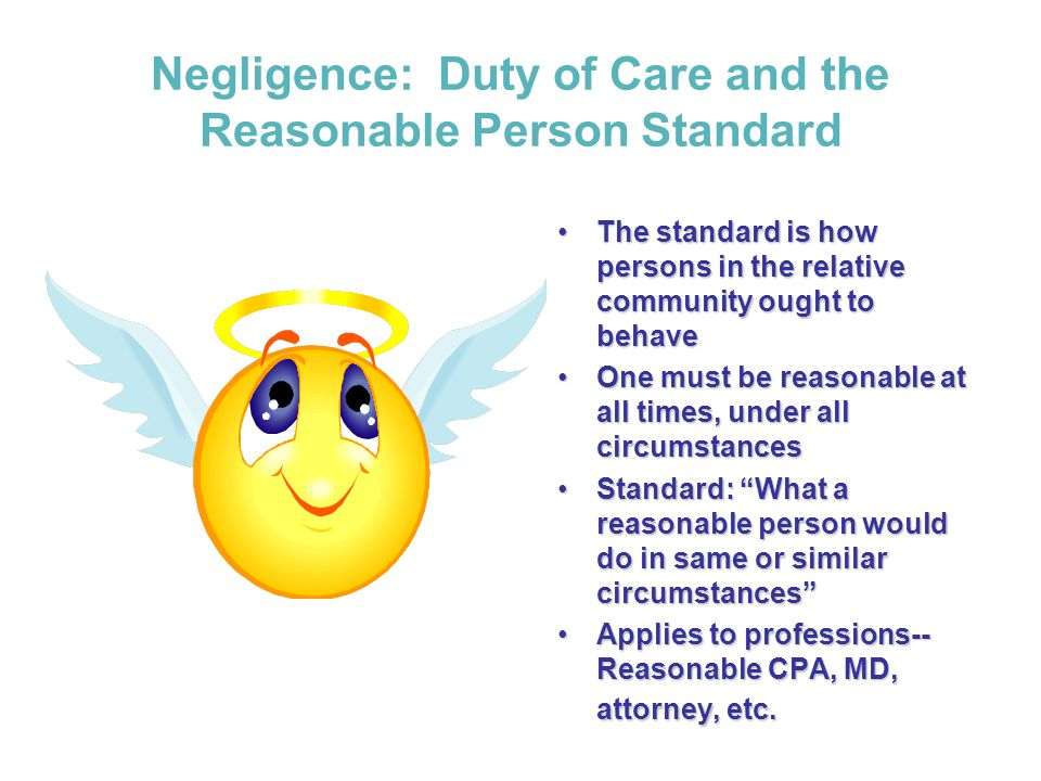 Negligence: Duty of Care and the Reasonable Person Standard