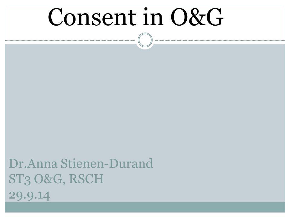 Dr.Anna Stienen-Durand ST3 O&G, RSCH 29.9.14
