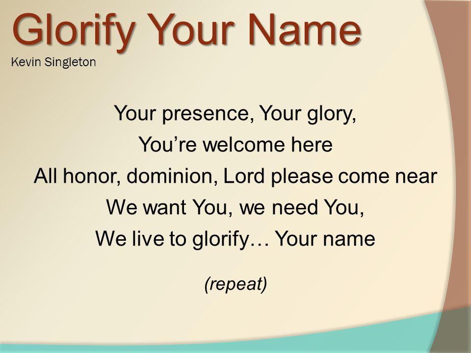 Glorify Your Name Kevin Singleton