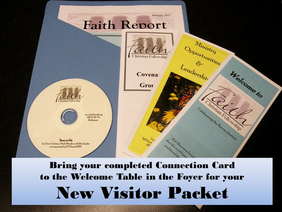 New Visitor Packet Bring your completed Connection Card