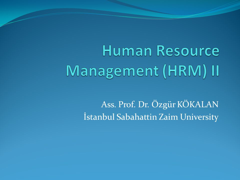 Human Resource Management (HRM) II