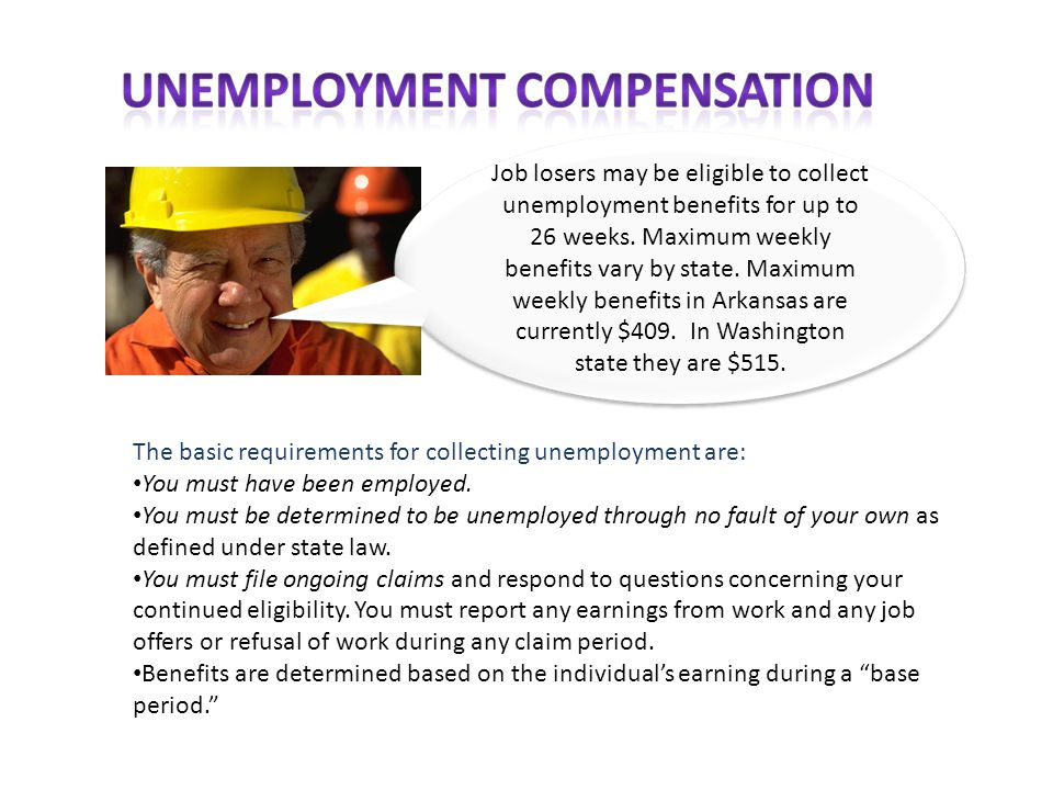 The basic requirements for collecting unemployment are: