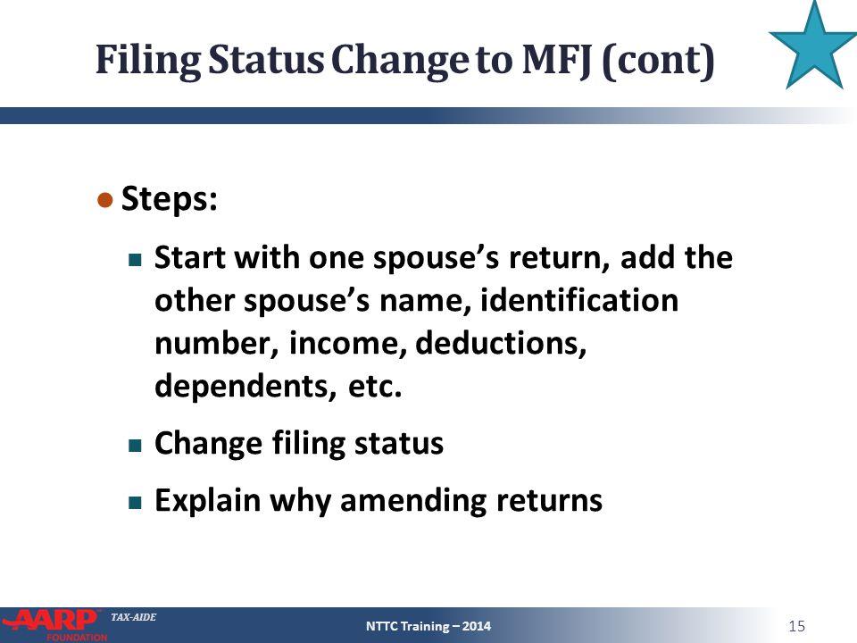 Filing Status Change to MFJ (cont)