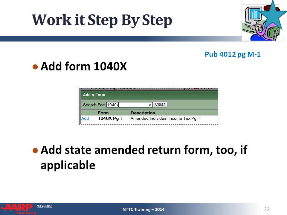 Work it Step By Step Add form 1040X