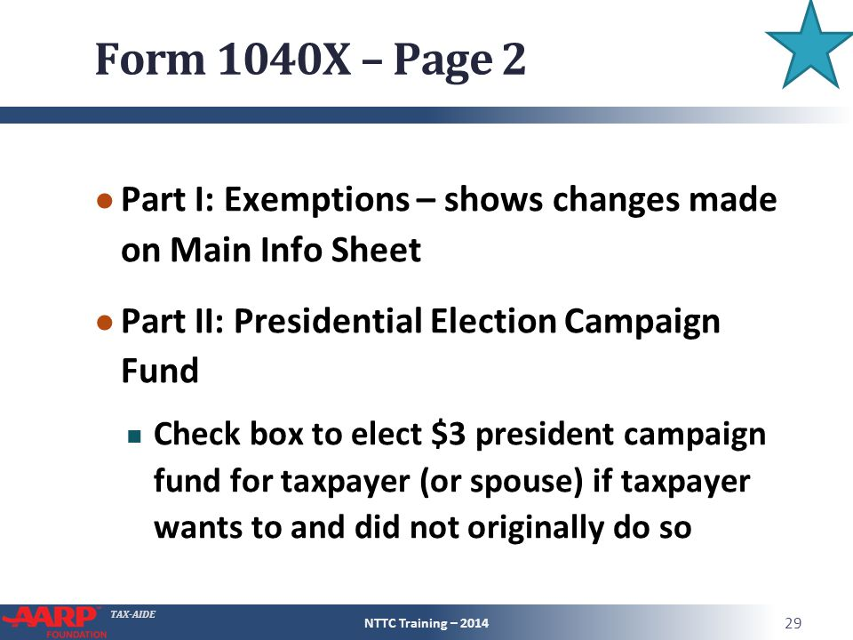 Form 1040X – Page 2 Part I: Exemptions – shows changes made on Main Info Sheet. Part II: Presidential Election Campaign Fund.