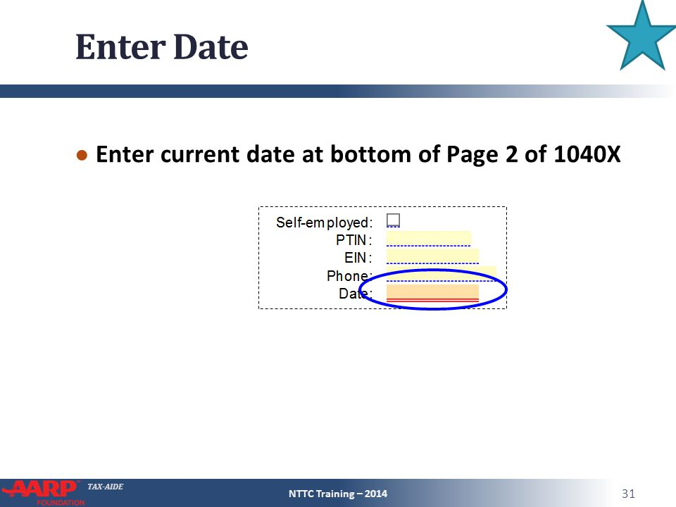 Enter Date Enter current date at bottom of Page 2 of 1040X