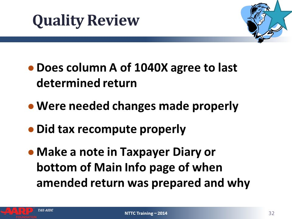 Quality Review Does column A of 1040X agree to last determined return