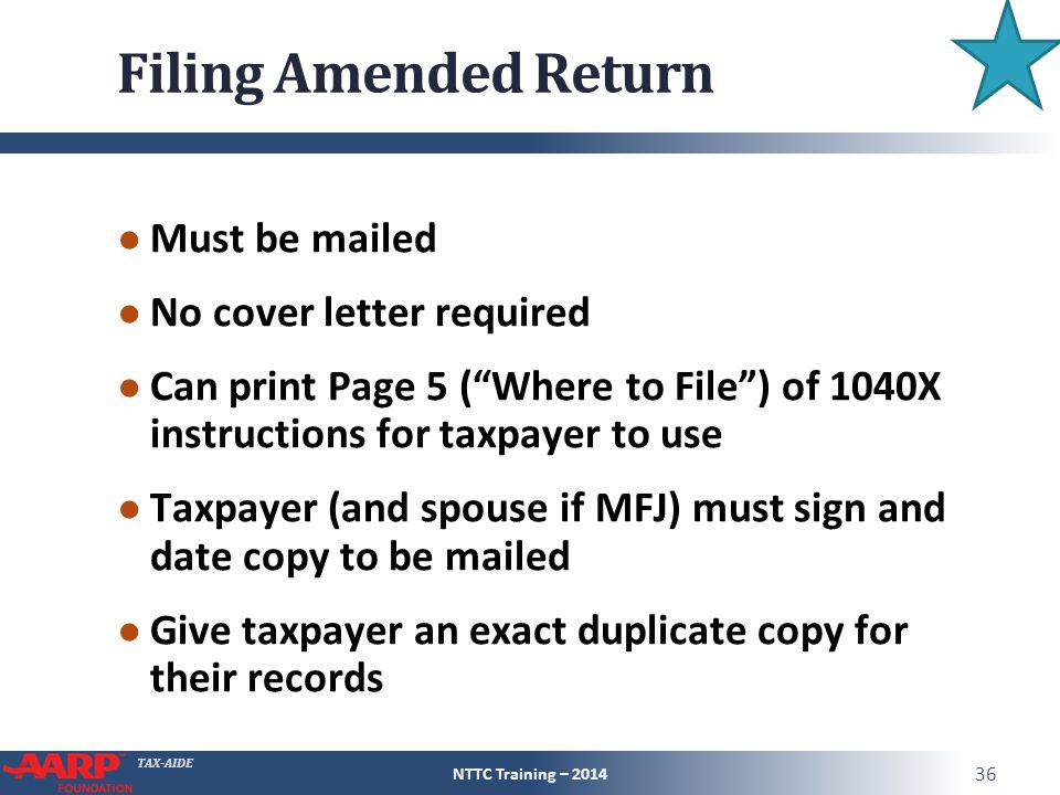 Filing Amended Return Must be mailed No cover letter required