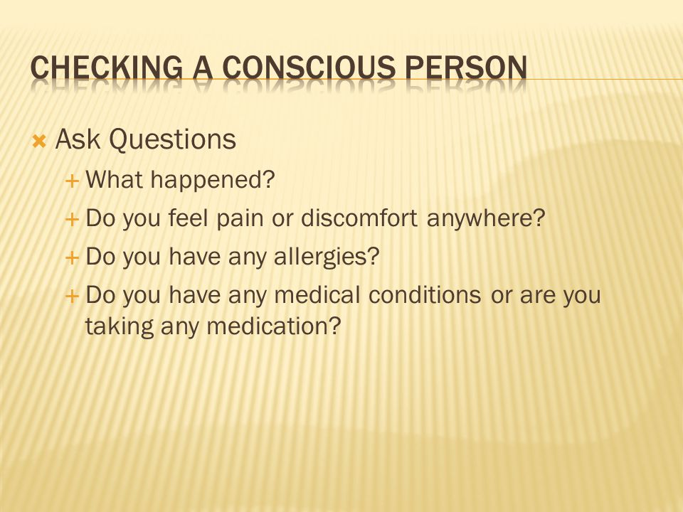 Checking a conscious person