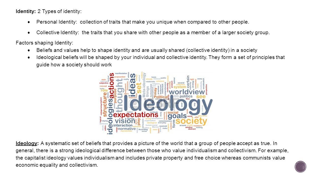 Identity: 2 Types of identity: