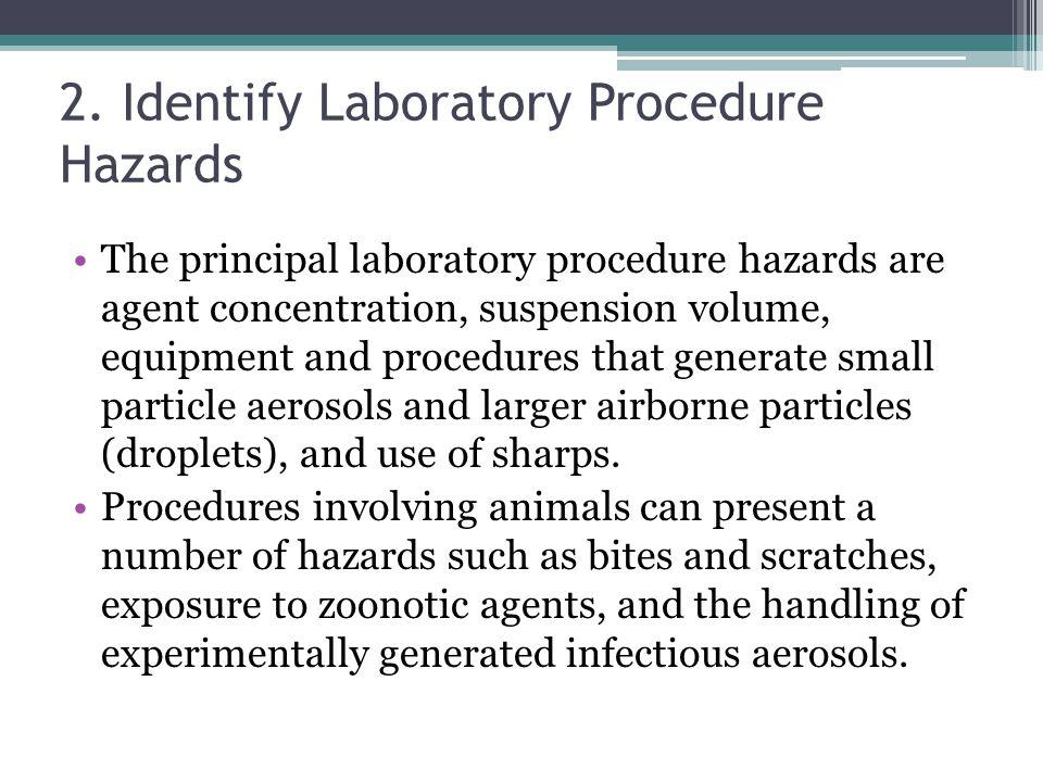 2. Identify Laboratory Procedure Hazards