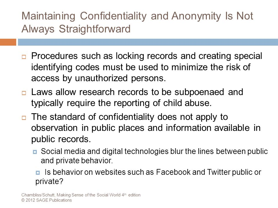 Maintaining Confidentiality and Anonymity Is Not Always Straightforward