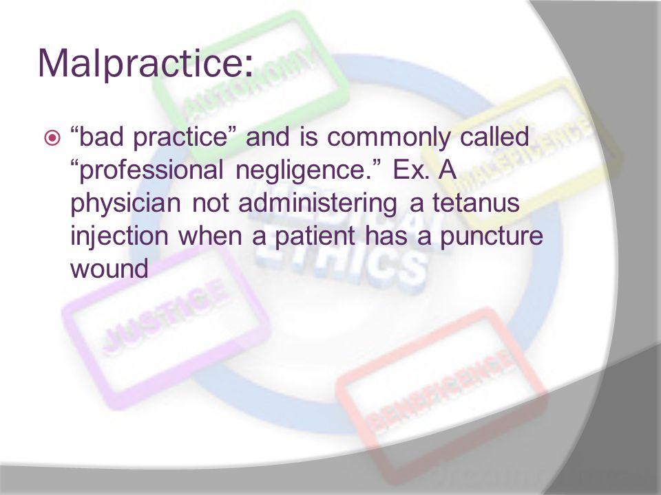 Malpractice: