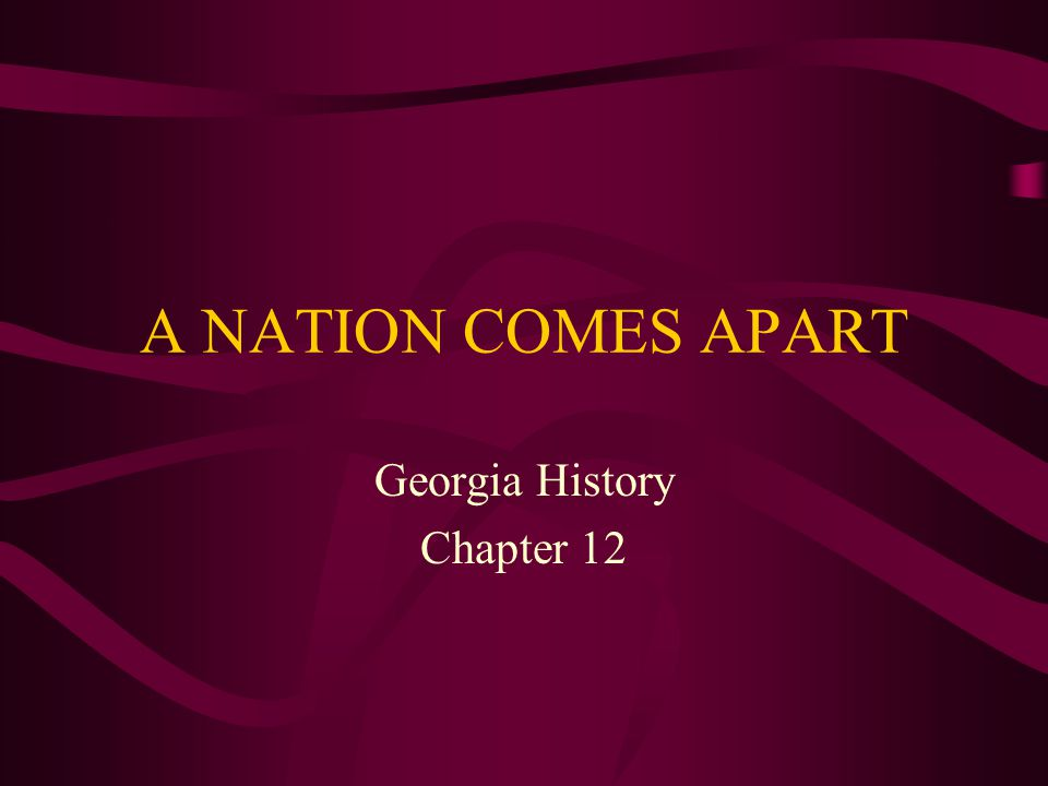 Georgia History Chapter 12