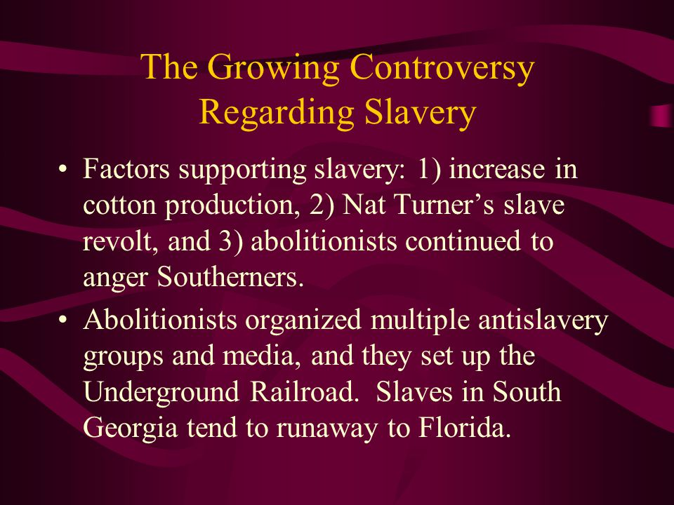 The Growing Controversy Regarding Slavery