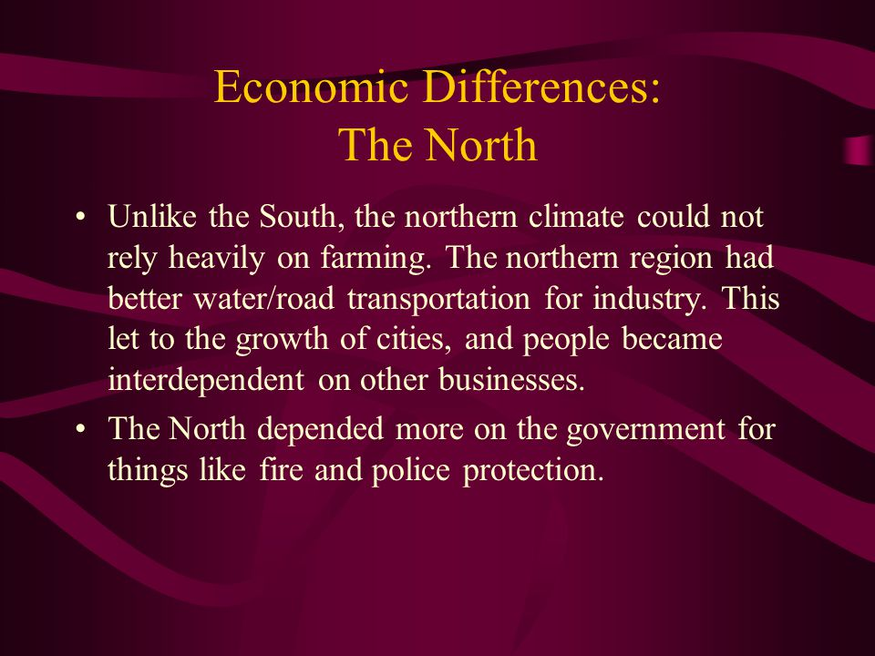 Economic Differences: The North