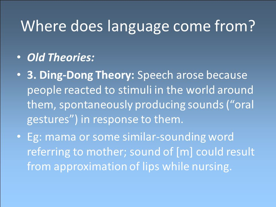 Where does language come from