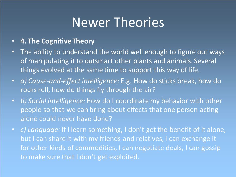 Newer Theories 4. The Cognitive Theory