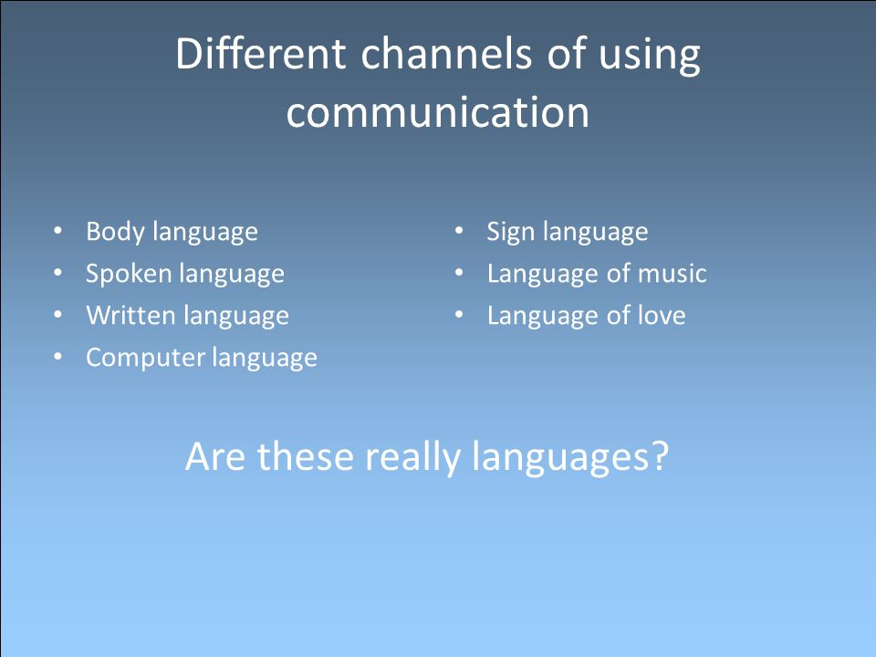 Different channels of using communication