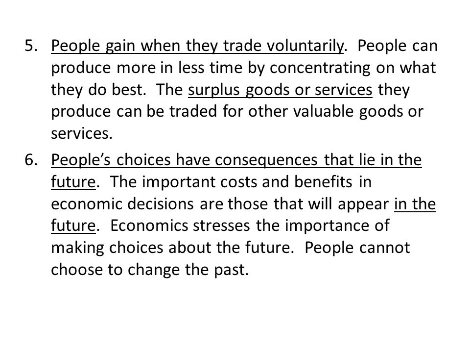 People gain when they trade voluntarily
