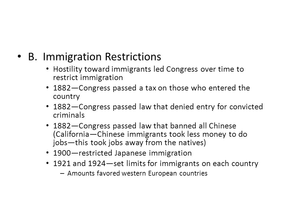 B. Immigration Restrictions