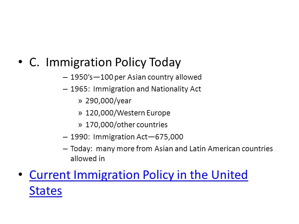 C. Immigration Policy Today
