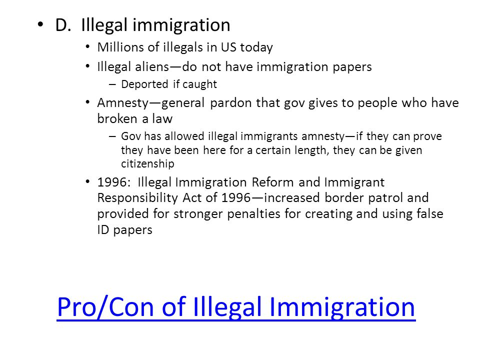 Pro/Con of Illegal Immigration