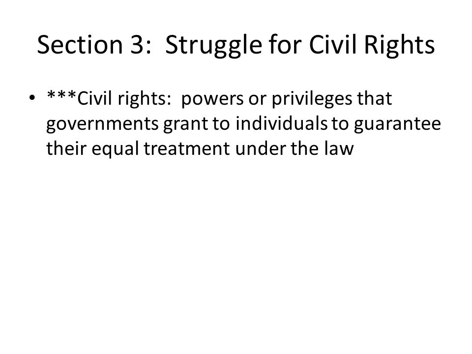 Section 3: Struggle for Civil Rights