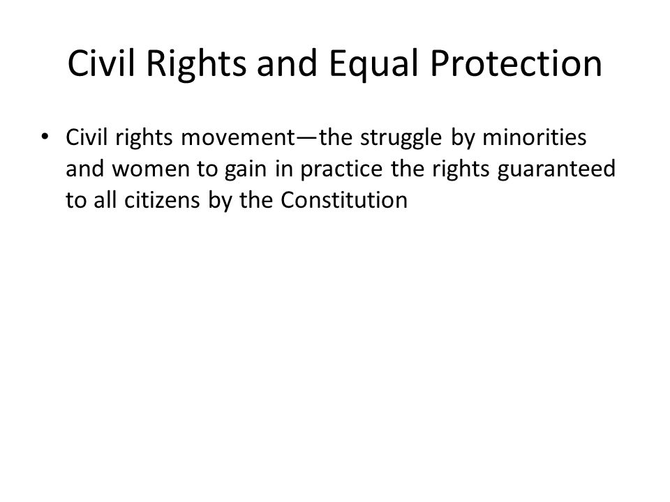 Civil Rights and Equal Protection