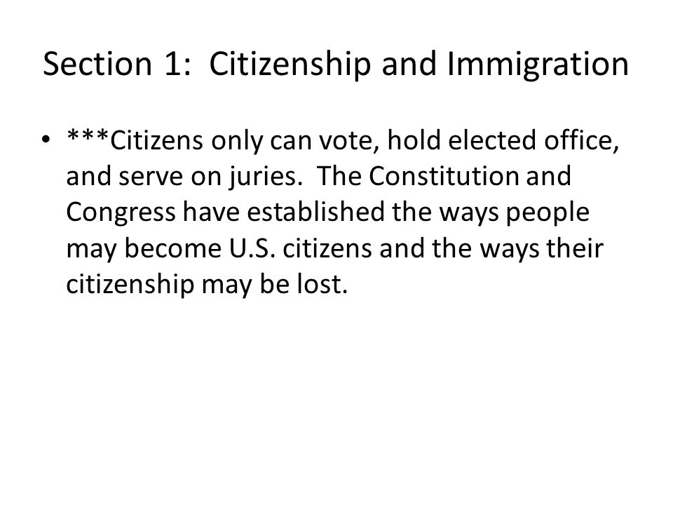 Section 1: Citizenship and Immigration