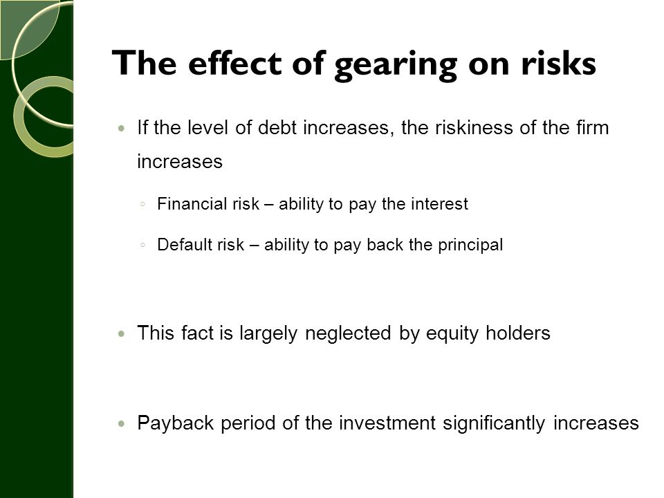 The effect of gearing on risks