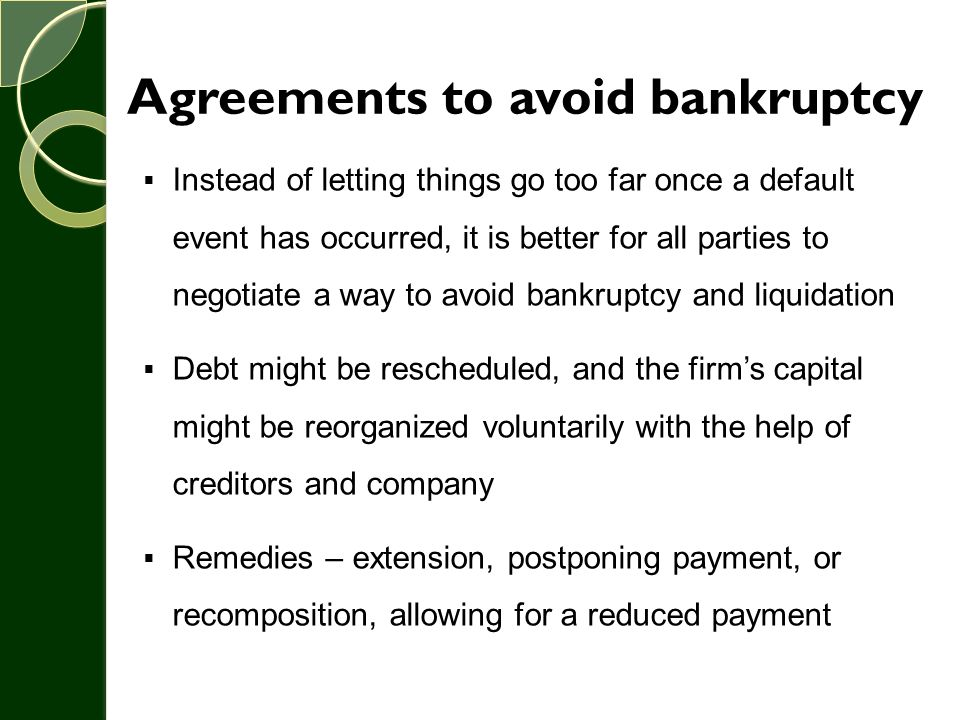 Agreements to avoid bankruptcy