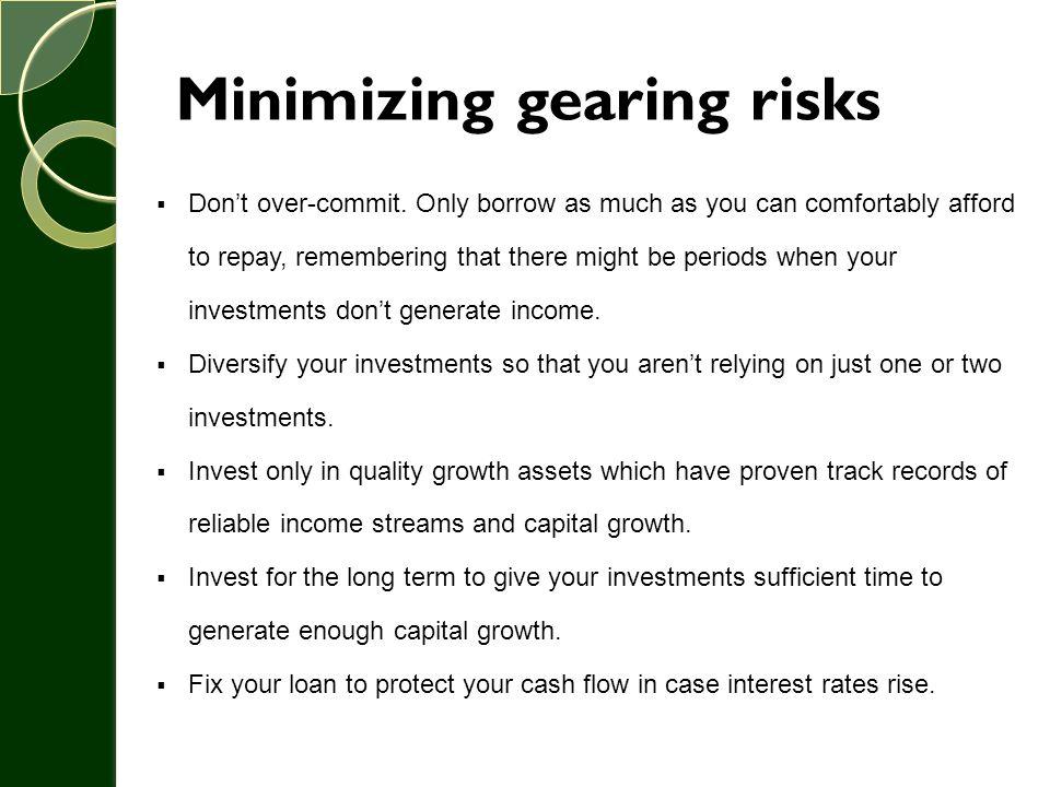 Minimizing gearing risks