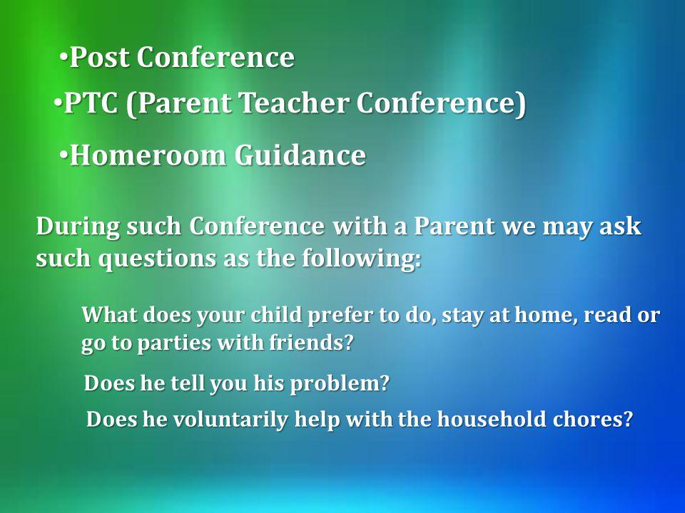 PTC (Parent Teacher Conference)