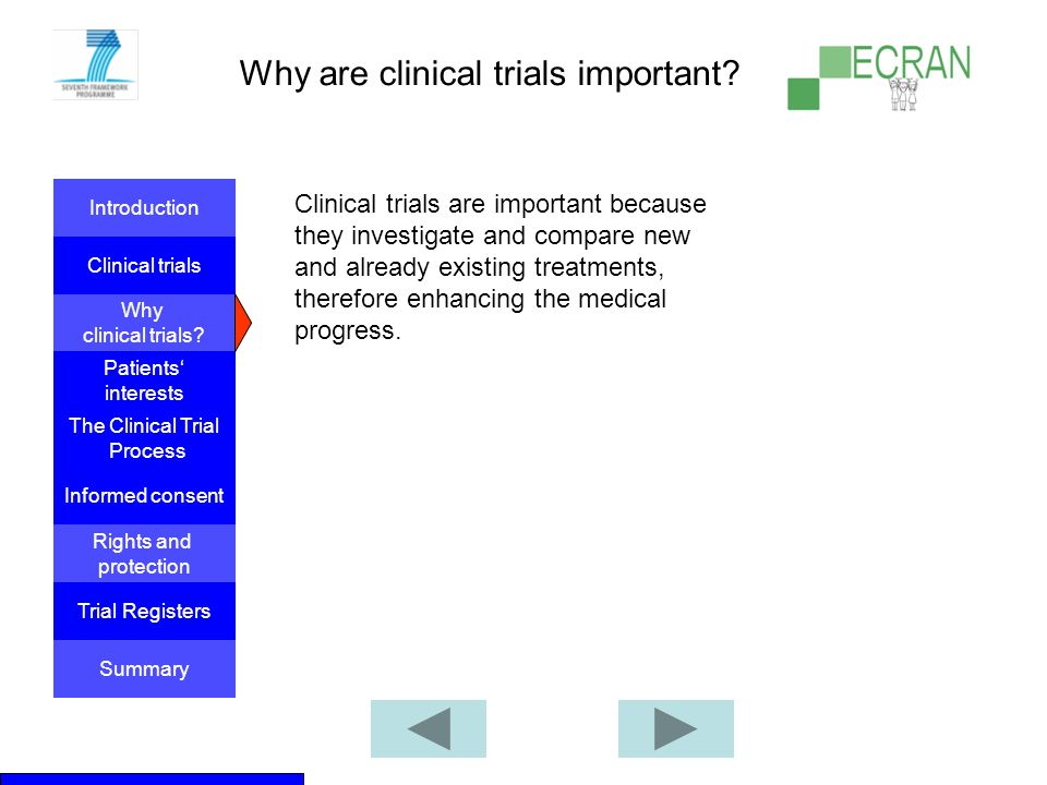 Why are clinical trials important