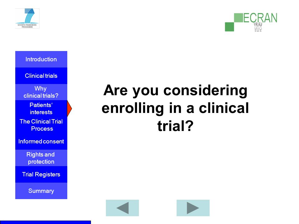 Are you considering enrolling in a clinical trial