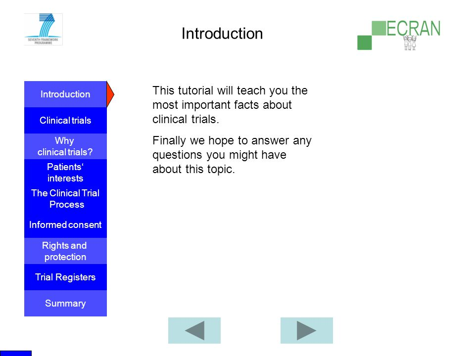 Introduction This tutorial will teach you the most important facts about clinical trials.