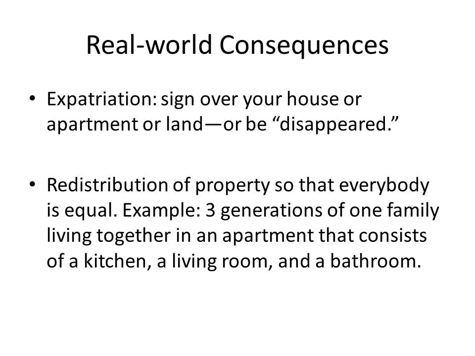 Real-world Consequences